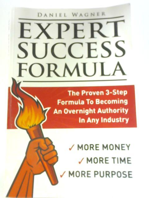 Expert Success Formula By Daniel Wagner
