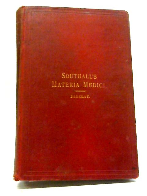 Southall's Organic Materia Medica by William Southall