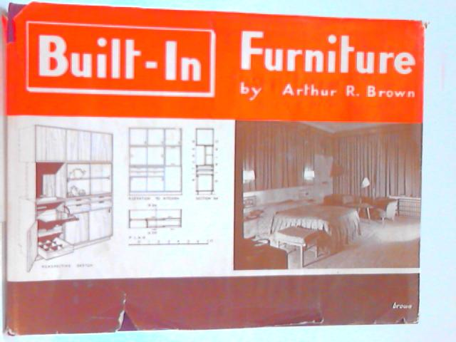 Built-in Furniture By Arthur R. Brown