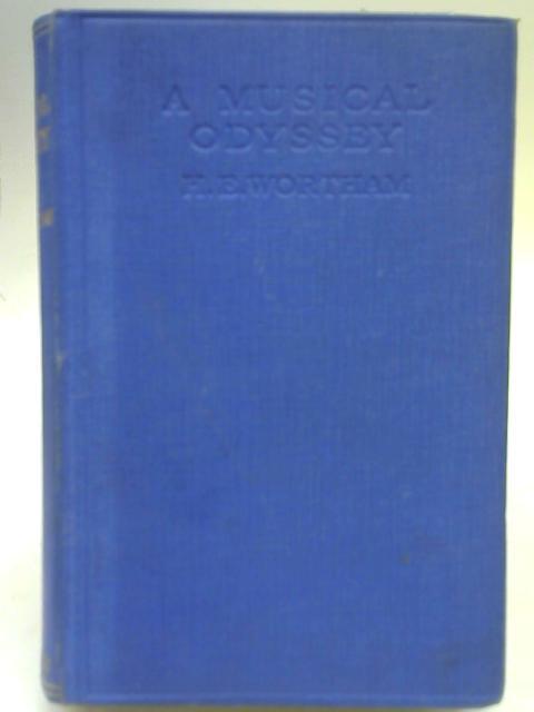 A Musical Odyssey By Hugh Evelyn Wortham