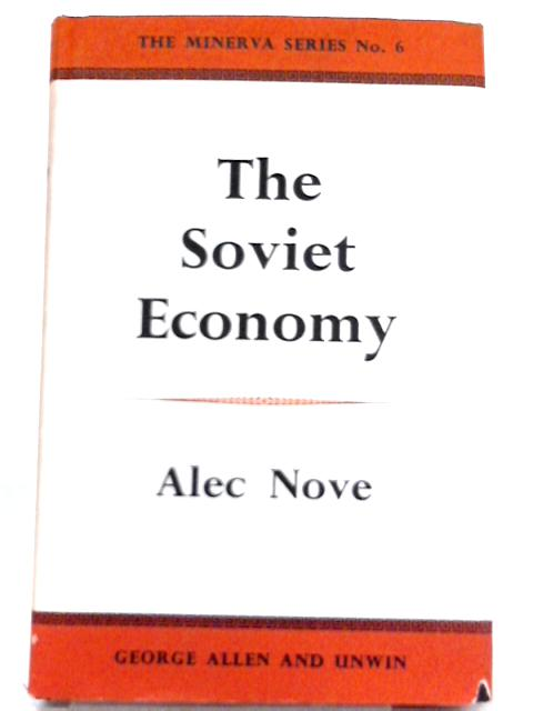 The Soviet Economy By Alec Nove