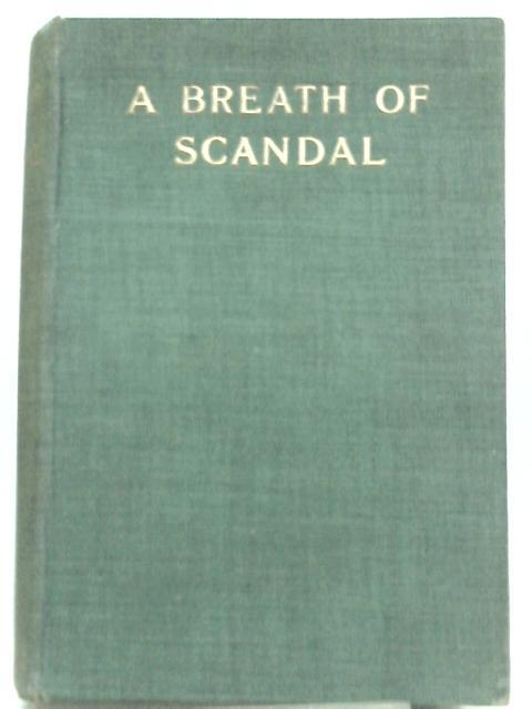 A Breath of Scandal by Mrs. Ada Pitfield