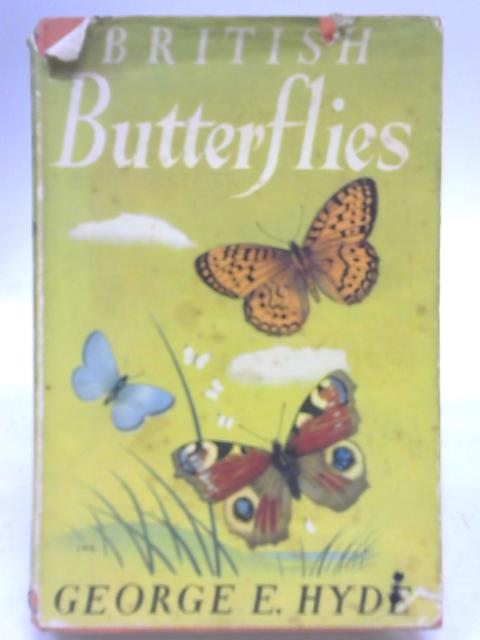 Black's Young Naturalist's Series: British Butterflies. By George E. Hyde