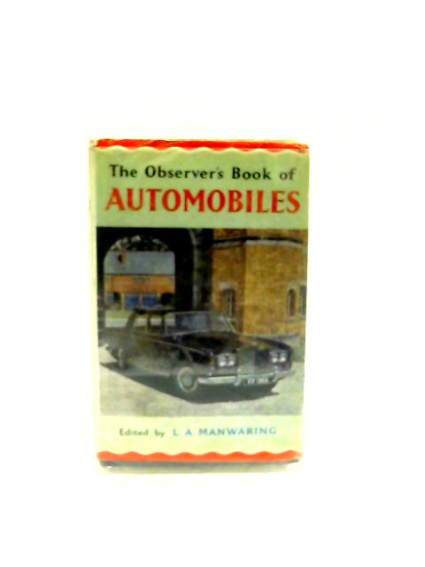 The Observer's Book of Automobiles - 1966 edition ( Book No 21) By L.A. Manwaring