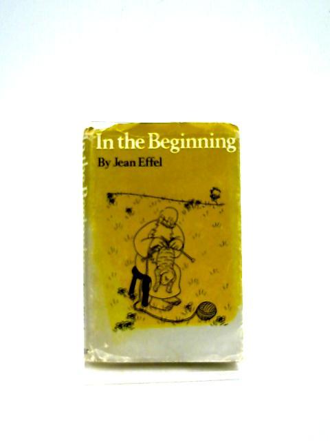 In the Beginning By Jean Effel