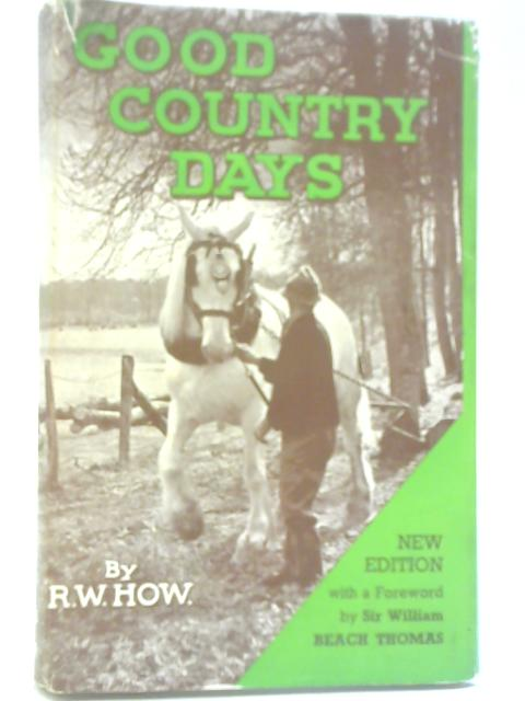 Good Country Days By Ruth W. How