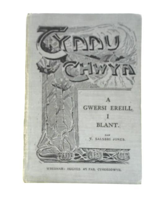 Tynnu Chwyn, A Gwersi Ereill I Blant By T. Salsbri Jones