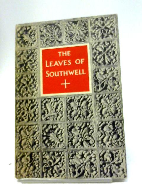 The Leaves Of Southwell [King Penguin] by Nikolaus Pevsner
