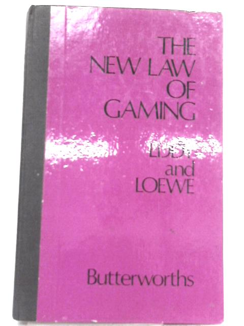 The New Law of Gaming By Eddy and Loewe