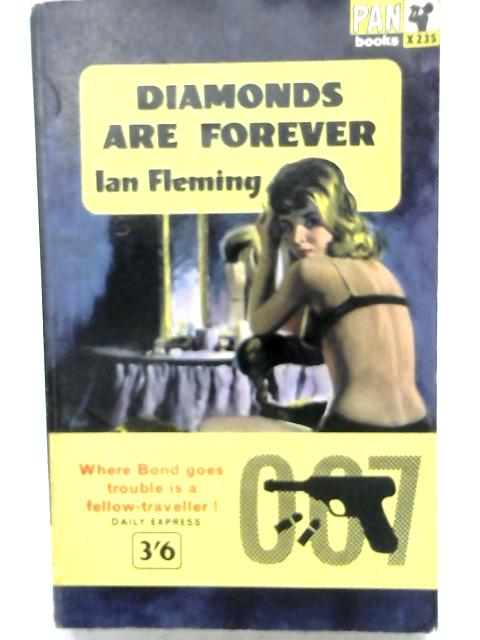 Diamonds are Forever. By Ian Fleming