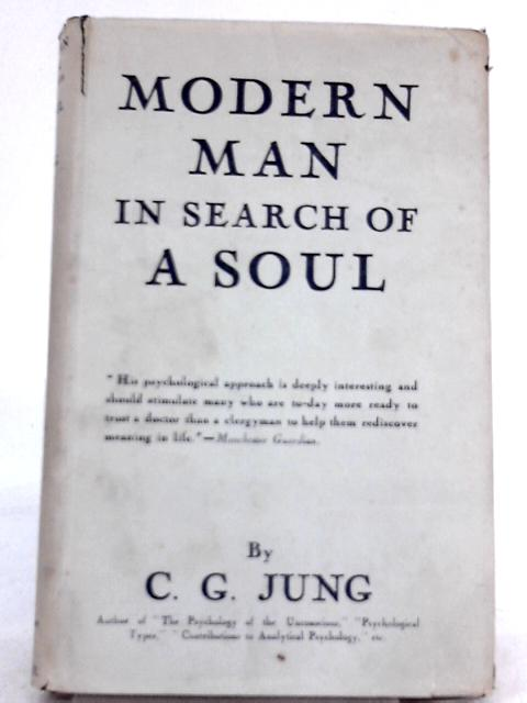 Modern Man in Search of a Soul By C. G. Jung