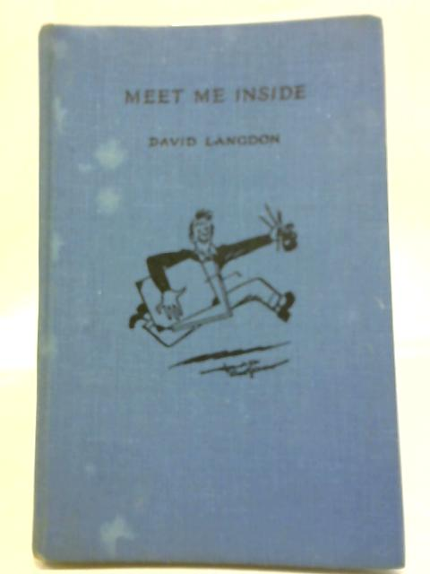 Meet Me Inside By David Langdon