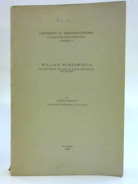 William Wordsworth: His doctrine and art in their historical relations - english By A.Beatty