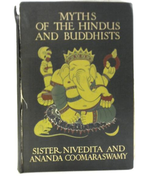 Myths of the Hindus and Buddhists by Nivedita & Coomaraswamy