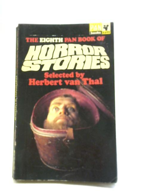 The Eighth Pan Book of Horror Stories By Herbert van Thal