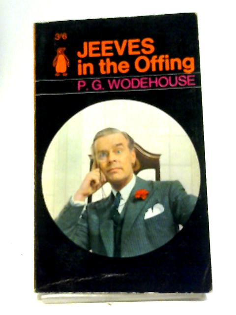 Jeeves In The Offing By P. G. Wodehouse