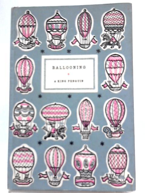 Ballooning by C. H. Gibbs-Smith