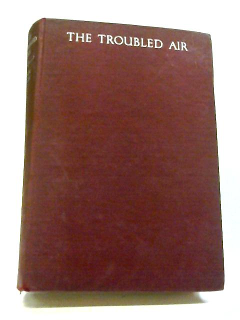 The Troubled Air By Irwin Shaw