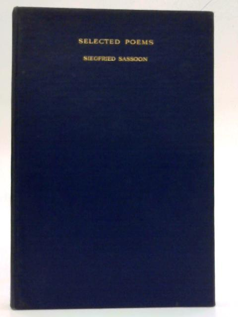 Selected Poems By Siegried Sassoon
