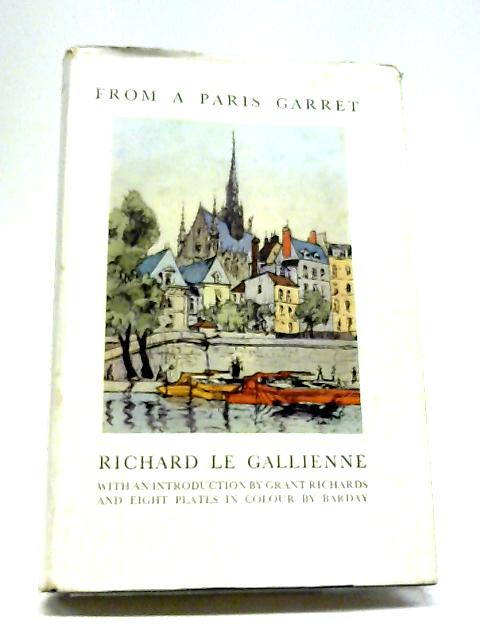 From a Paris Garret By Richard Le Gallienne
