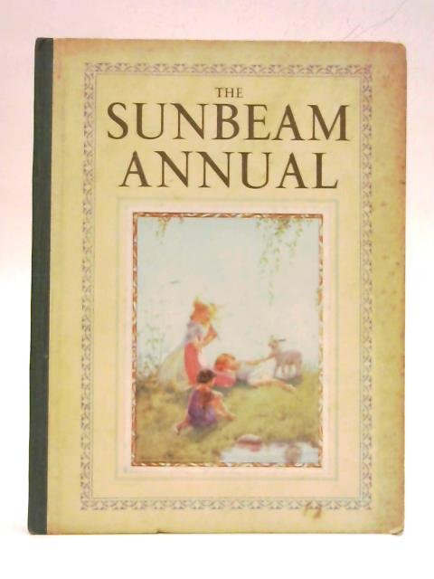 The Sunbeam 1934. Volume 69 nos 817-829 By Anon