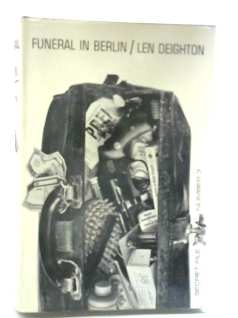 Funeral in Berlin By Len Deighton