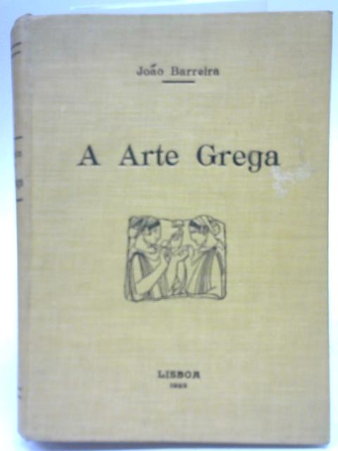 A Arte Grega By Joao Barreira