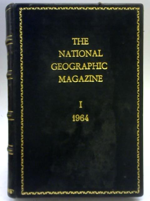 National Geographic Magazine 125 Janurary - June By Anon