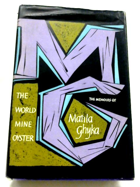 The World Mine Oyster By Matila Ghyka