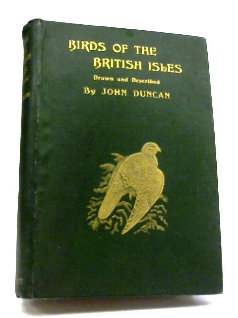 Birds of the British Isles By John Duncan