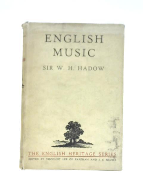 English Music By Sir W.H. Hadow