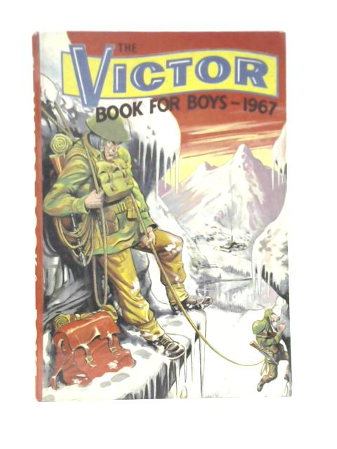The Victor Book For Boys 1967 By The Victor Book For Boys