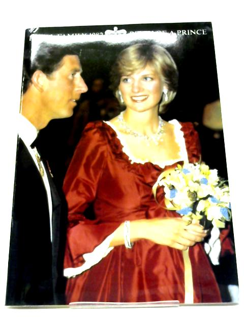 Royal Family 1982 - Birth of a Prince By Anon