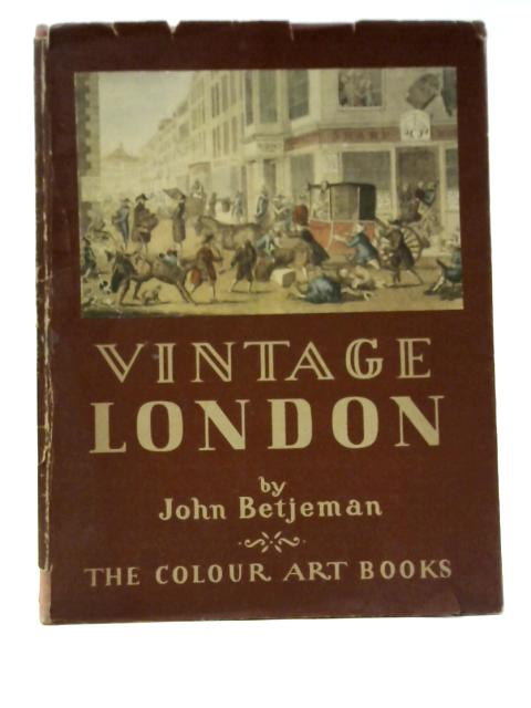 Vintage London By John Betjeman