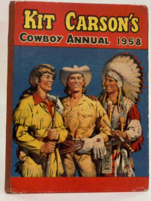 Kit Carson's Cowboy Annual 1958 by Edmund Collier