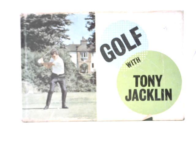 Golf with Tony Jacklin By Tony Jacklin