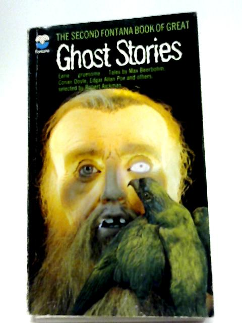 The 2nd Fontana Book of Great Ghost Stories By Various