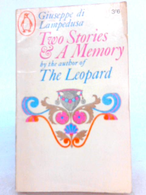 Two Stories and a Memory By Giuseppe di Lampedusa