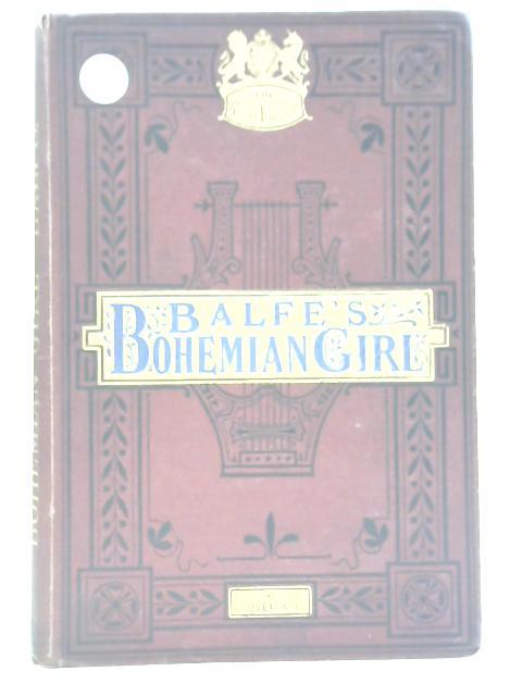 The Bohemian Girl by Balfe