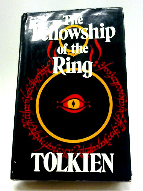 The Fellowship of the Ring (Lord of the Rings Part One) By J.R.R. Tolkien