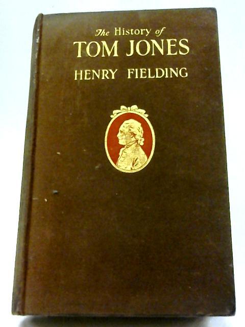 The History of Tom Jones Vol. I By Henry Fielding