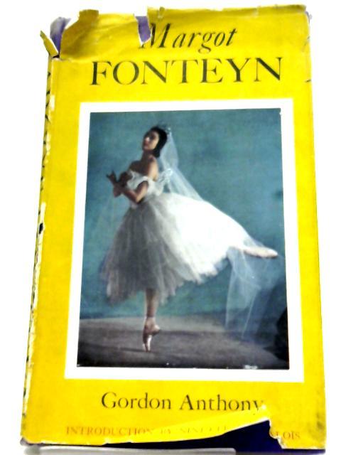 Margot Fonteyn By Gordon Anthony