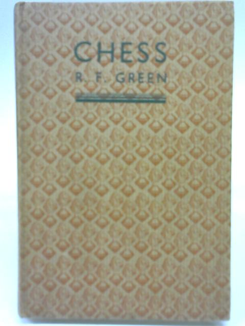 Chess By R F Green