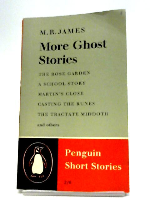 More Ghost Stories By M. R James