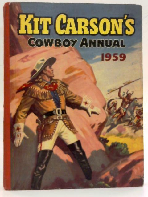 Kit Carson's Cowboy Annual 1959 By Amalgamated Press