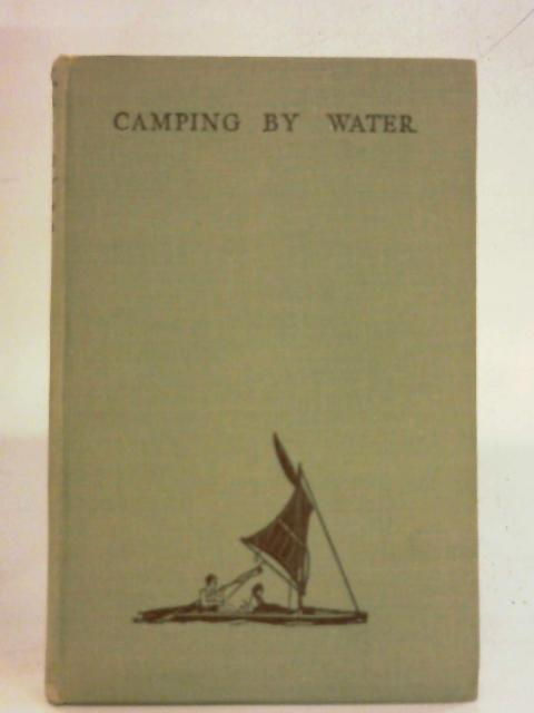 Camping by water By Noel Carrington