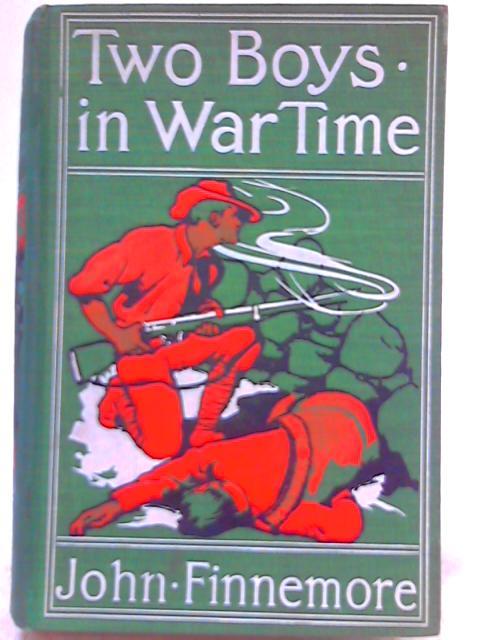 Two Boys in War-Time By John Finnemore
