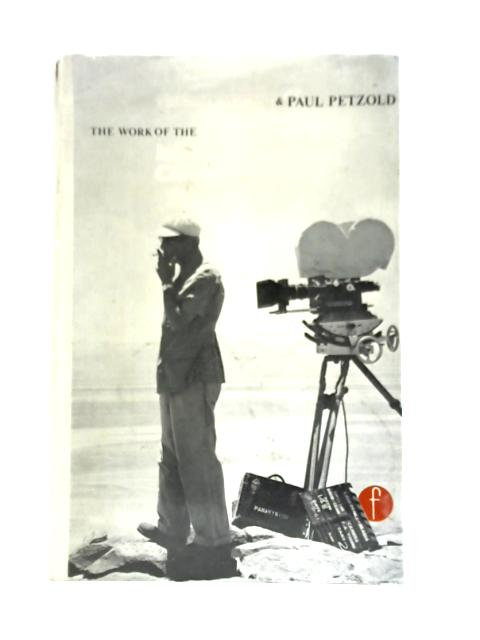Work of the Motion Picture Cameraman By Freddie Young & Paul Petzold
