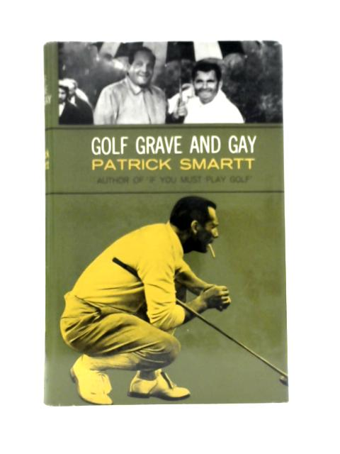 Golf Grave And Gay By Patrick Smartt