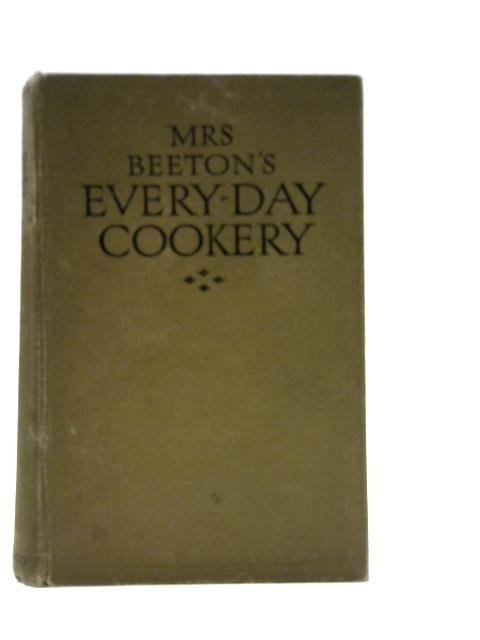 Mrs. Beeton's Every-Day Cookery By Isabella Beeton